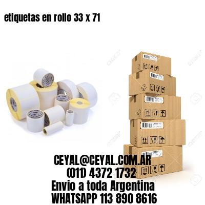 etiquetas en rollo 33 x 71