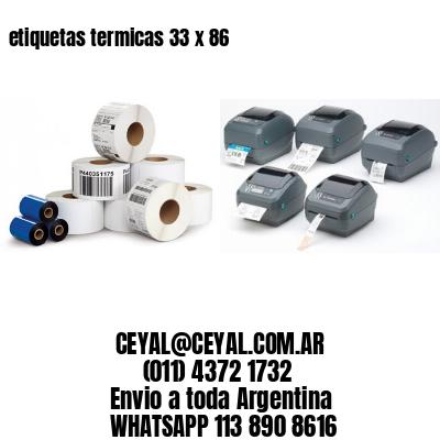 etiquetas termicas 33 x 86